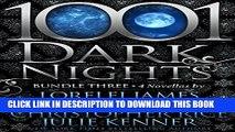 [PDF] FREE 1001 Dark Nights: Bundle Three [Download] Full Ebook