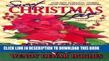 [PDF] FREE Sweet Christmas Love: Nine New Romantic Stories from Three Exciting Authors [Download]