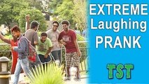 Extreme Laughing Prank - Pranks in India - TST