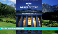 Books to Read  The Myth of Judicial Activism: Making Sense of Supreme Court Decisions  Best Seller