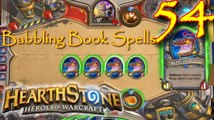 Babbling Book Spells Lets Play Hearthstone Episode 54