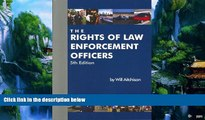 Big Deals  The Rights Of Law Enforcement Officers  Full Ebooks Best Seller