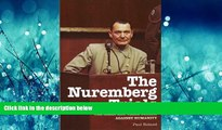 FREE DOWNLOAD  The Nuremberg Trials: The Nazis and Their Crimes Against Humanity  FREE BOOOK