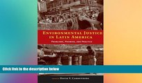 READ FULL  Environmental Justice in Latin America: Problems, Promise, and Practice (Urban and