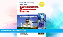 Must Have  Handbook for Implementing an ISO 14001 Environmental Management System: A Practical