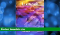 READ book  La Eutanasia/ The Euthanasia (Tribuna Siglo Xxi) (Spanish Edition)  DOWNLOAD ONLINE
