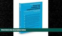 EBOOK ONLINE  Mutual Fund Regulation and Compliance Handbook, 2012 ed. (Securities Law Handbook