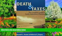 READ NOW  Death   Taxes: Complete Guide To Family Inheritance Planning  Premium Ebooks Online Ebooks