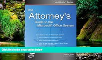 Must Have  The Attorney s Guide To The Microsoft Office System (VertiGuide)  READ Ebook Full Ebook
