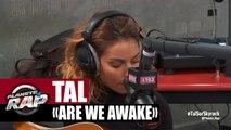 """Tal """"Are We Awake"""" en live acoustique #PlanèteRap"""