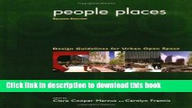 PDF People Places: Design Guidlines for Urban Open Space, 2nd Edition  Ebook Online