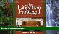 Deals in Books  The Litigation Paralegal: A Systems Approach, 5E (West Legal Studies (Hardcover))