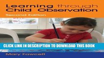 [PDF] Learning Through Child Observation: Second Edition Popular Online