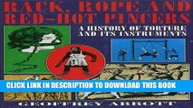 [BOOK] PDF Rack, Rope and Red-hot Pincers: A History of Torture and Its Instruments New BEST SELLER