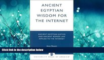 READ book  Ancient Egyptian Wisdom for the Internet: Ancient Egyptian Justice and Ancient Roman