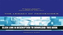 [Read PDF] The Legacy of Parmenides: Eleatic Monism and Later Presocratic Thought Download Online