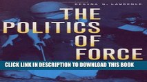 [BOOK] PDF The Politics of Force: Media and the Construction of Police Brutality (Politics   law)