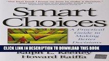 [DOWNLOAD] PDF BOOK Smart Choices: A Practical Guide to Making Better Decisions New