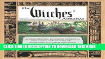 [DOWNLOAD] PDF The Witches Almanac: Spring 2009-Spring 2010 (Witches  Almanac: Complete Guide to
