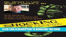[BOOK] PDF Shocking Cases from Dr. Henry Lee s Forensic Files: The Phil Spector Case / the Priest