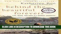 [BOOK] PDF Behind the Beautiful Forevers: Life, Death, and Hope in a Mumbai Undercity New BEST