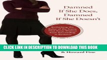 [DOWNLOAD] PDF Damned If She Does, Damned If She Doesn t: Rethinking the Rules of the Game That