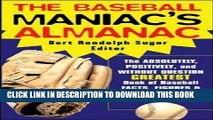 [DOWNLOAD] PDF The Baseball Maniac s Almanac (Baseball Maniac s Almanac  Absolutely, Positively