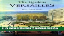[PDF] The Gardens of Versailles Popular Online