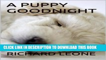 [PDF] A Puppy Goodnight (Goodnight Goodnight Book 1) Popular Collection