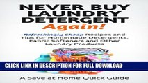 [PDF] Never Buy Laundry Detergent Again! Refreshingly Cheap Recipes and Tips for Homemade