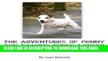 [PDF] The Adventures of Penny the Famous Three Legged Dog Popular Online