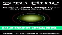 [Read PDF] Zero Time: Providing Instant Customer Value - Every Time, All the Time! Ebook Online