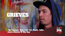 Grieves - Be Yourself, How I Got Into Music, Influences Outside Of Hip Hop (247HH Exclusive) (247HH Exclusive)