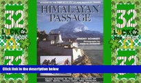 Must Have PDF  Himalayan Passage: Seven Months in the High Country of Tibet Nepal China India and