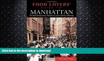 READ  Food Lovers  Guide to® Manhattan: The Best Restaurants, Markets   Local Culinary Offerings