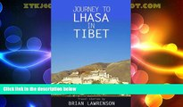 Big Deals  Journey to Lhasa in Tibet (Asia Series Book 3)  Best Seller Books Most Wanted