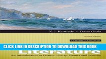 [DOWNLOAD] PDF BOOK Literature: An Introduction to Fiction, Poetry, Drama, and Writing, Compact