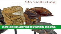 [PDF] On Collecting: From Private to Public, Featuring Folk and Tribal Art from the Diane and