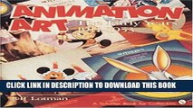 [PDF] Animation Art: The Early Years, 1911-1953 (Schiffer Book for Collectors) Popular Collection