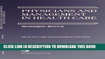 [PDF] Physicians   Management Health Care (Health Care Management Review) Popular Online