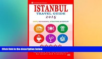 Must Have  Istanbul Travel Guide 2015: Shops, Restaurants, Arts, Entertainment and Nightlife in