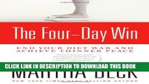 [PDF] The Four-Day Win: End Your Diet War and Achieve Thinner Peace Full Online