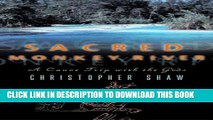 [PDF] FREE Sacred Monkey River: A Canoe Trip with the Gods [Read] Full Ebook