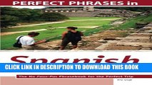 [PDF] Perfect Phrases in Spanish for Confident Travel to Mexico: The No Faux-Pas Phrasebook for