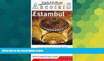 READ FULL  Estambul/ Istambul Travel Guide: Guia de Viaje Practica (Guias Arcoiris) (Spanish