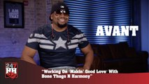"Avant - Working On ""Makin' Good Love"" With Bone Thugs N Harmony (247HH Exclusive) (247HH Exclusive)"