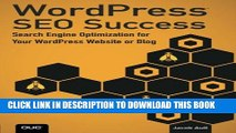 [PDF] WordPress SEO Success: Search Engine Optimization for Your WordPress Website or Blog Popular