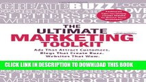 [PDF] The Ultimate Marketing Toolkit: Ads That Attract Customers. Blogs That Create Buzz. Web