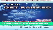 [PDF] How To Get Ranked: The Art of Search Engine Optimization and Getting Indexed Fast (The