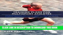 [PDF] Training Plans for Multisport Athletes: Your Essential Guide to Triathlon, Duathlon, Xterra,